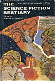 Science Fiction Bestiary: Nine Stories of Science Fiction