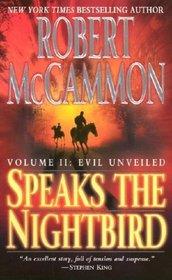 Evil Unveiled (Speaks the Nightbird, Bk 2)