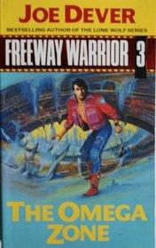 Freeway Warrior 3 (Freeway Warrior, No 3)
