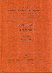 Supplices (Bibliotheca scriptorum Graecorum et Romanorum Teubneriana) (Latin Edition)