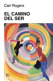 El Camino del ser (Spanish Edition)