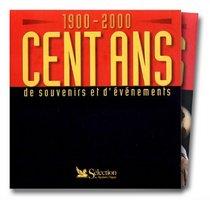 1900 - 2000 Centans De Souvenirs Et D'evenements