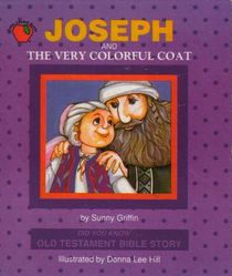 Joseph and the Very Colorful Coat