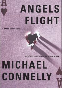 Angels Flight (Harry Bosch, Bk 6)