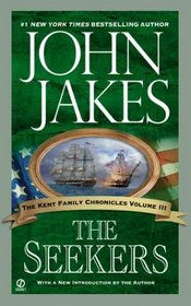 The Seekers (Kent Family Chronicles, Bk 3)