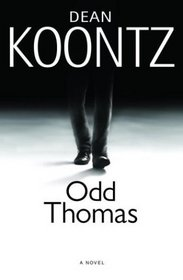 Odd Thomas (Odd Thomas, Bk 1)