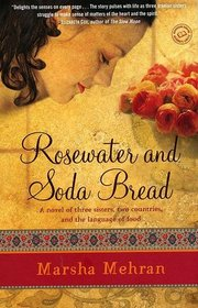 Rosewater and Soda Bread (Babylon Cafe, Bk 2)