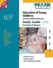 Education of Young Children Study Guide (Praxis Study Guides)