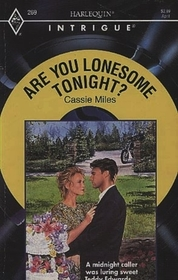 Are You Lonesome Tonight? (Harlequin Intrigue, No 269)