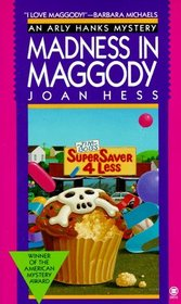 Madness in Maggody (Arly Hanks Mysteries #4)