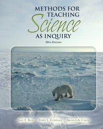 Methods for Teaching Science as Inquiry (Book alone) (10th Edition)