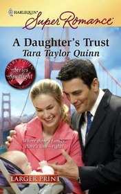 A Daughter's Trust (Diamond Legacy, Bk 1) (Harlequin Superromance, No 1584) (Larger Print)