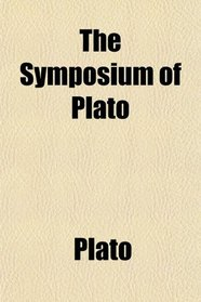 The Symposium of Plato