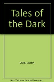 Tales of the Dark