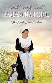 Amish Family Secrets: Amish Romance (The Amish Bonnet Sisters)