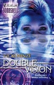 Double Vision (War Games, Bk 2) (Silhouette Bombshell, No 45)