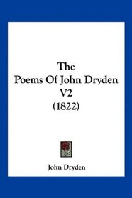 The Poems Of John Dryden V2 (1822)