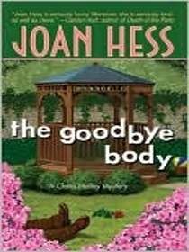 The Goodbye Body (Claire Malloy Bk 15)