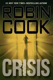 Crisis (Jack Stapleton / Laurie Montgomery, Bk 6) (Large Print)