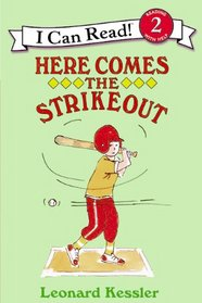 Here Comes the Strikeout (I Can Read Book, An: Level 2)