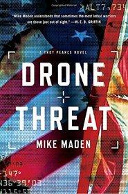 Drone Threat (Troy Pearce, Bk 4)