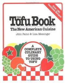 The Tofu Book : The New American Cuisine