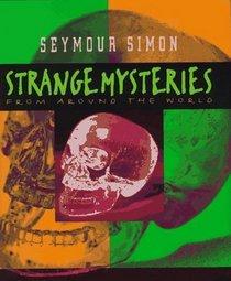 Strange Mysteries: From Around the World