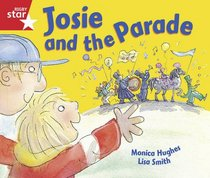 Josie and the Parade: Reception/P1 Red level (Rigby Star)