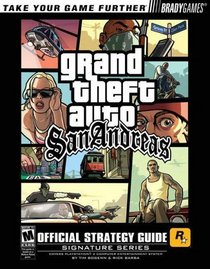 Grand Theft Auto: San Andreas Official Strategy Guide (Signature)