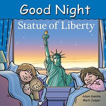 Good Night Statue of Liberty (Good Night Our World)