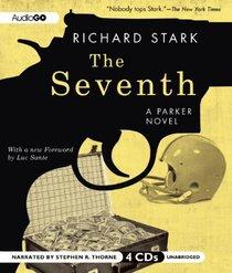 The Seventh (Parker, Bk 7) (Audio CD) (Unabridged)