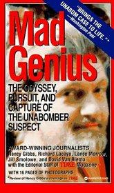 Mad Genius : Odyssey, Pursuit  Capture of the Unabomber Suspect
