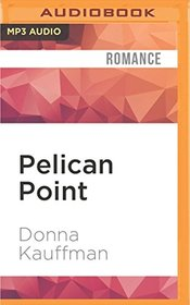 Pelican Point (Bachelors of Blueberry Cove)