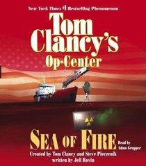 Op-Center #10: Sea of Fire