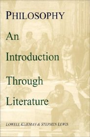Philosophy: An Introduction Through Literature