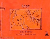 Mat (Bob Books for Beginning Readers, Set 1, Book 1)