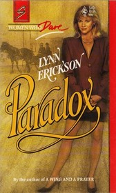 Paradox (Women Who Dare) (Harlequin Superromance, No 549)