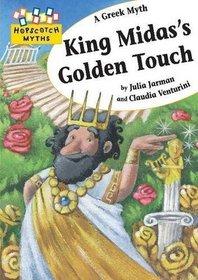 King Midas's Golden Touch (Hopscotch Myths)