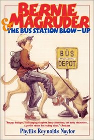 Bernie Magruder and the Bus Station Blow Up