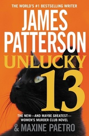 Unlucky 13 (Women's Murder Club, Bk 13)