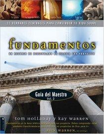 Fundamentos, Guia del Maestro Vol. 2, 11 Verdades Centrales Para Construir tu Vida Sobre