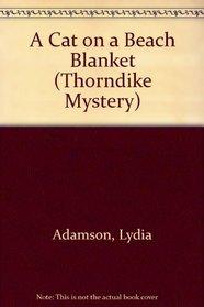 A Cat on a Beach Blanket: An Alice Nestleton Mystery (Thorndike Press Large Print Mystery Series)
