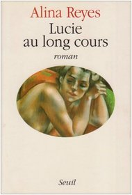 Lucie au long cours: Roman (French Edition)