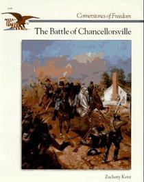 The Battle of Chancellorsville (Cornerstones of Freedom)