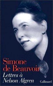 Lettres a Nelson Algren: Un amour transatlantique, 1947-1964 (French Edition)