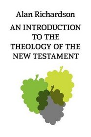 Introduction to the Theology of the New Testament