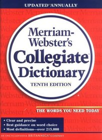 Merriam-Webster's Collegiate Dictionary (Merriam Webster's Collegiate Dictionary)