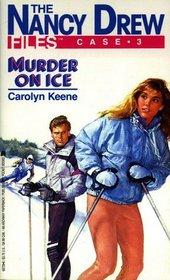 Murder on Ice (Nancy Drew Files, No 3)