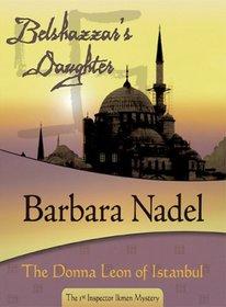 Belshazzar's Daughter (Inspector Ikmen, Bk 1)