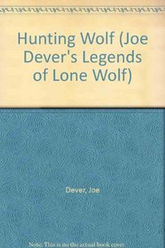 Hunting Wolf (Joe Dever's Legends of Lone Wolf, No 5)